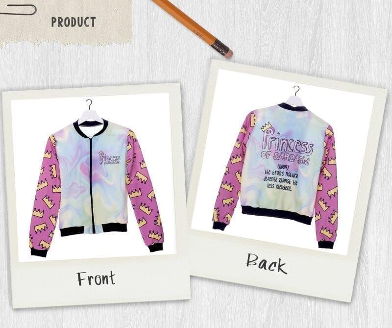 Princess Of Sarcasm Outwear Bomber Jacket